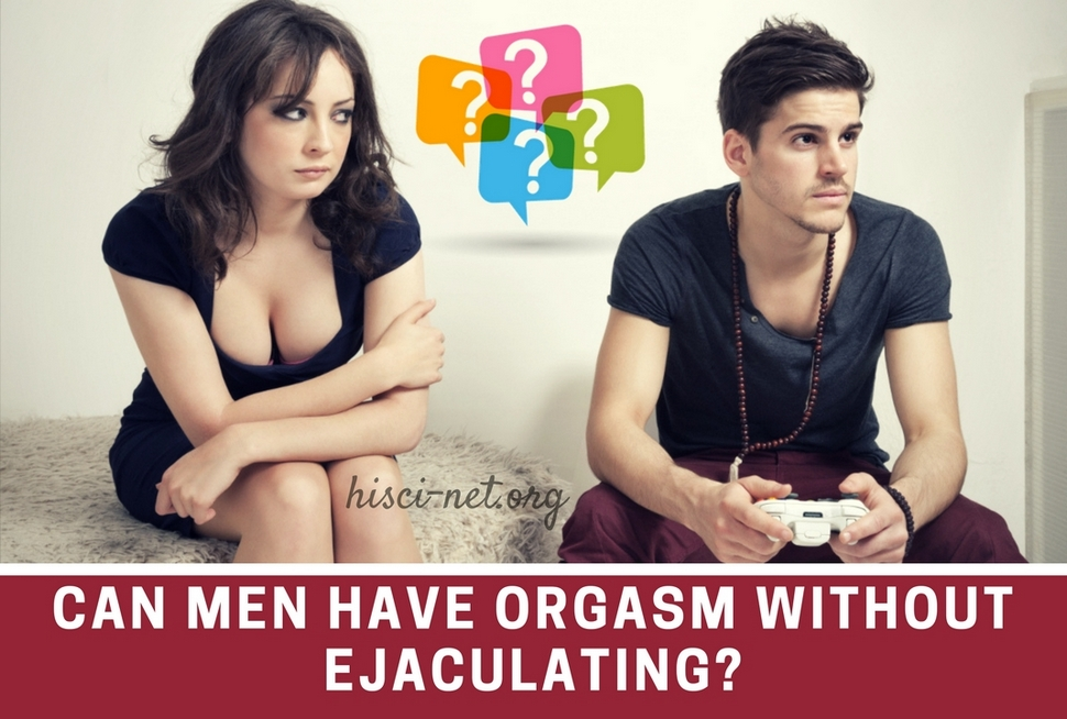 Orgasm Without Ejaculating